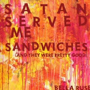 Satan Served Me Sandwiches Artwork